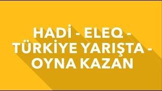 Hadi Live 17.03.2019 İpucu Cevapları Ve Joker Kodları /Türkiye Yarışta /Oyna Kazan / Eleq