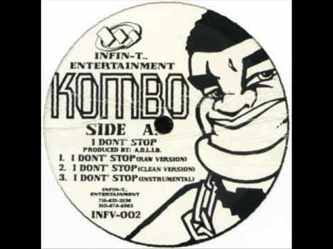 Kombo MC - I Don't Stop