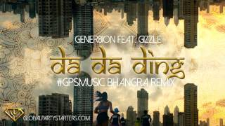 Da Da Ding (#GPSMusic Bhangra Remix) - Gener8ion feat. Gizzle - Nike Anthem