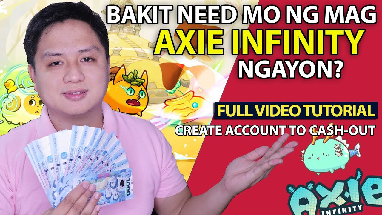 PAANO MAGSIMULA SA AXIE INFINITY FULL VIDEO GUIDE   Create Account to Cash-Out (PLAY AND EARN MONEY)