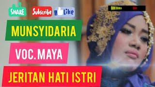 MUNSYIDARIA - JERITAN HATI ISTRI - MAYA [OFFICIAL VIDEO FULL HD]
