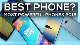 THE BEST PHONES AVAILABLE TODAY - HIGHEST BENCHMARK SCORES 2018