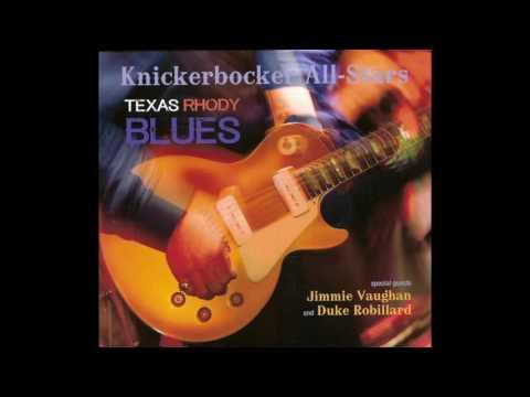 The Knickerbocker All Stars - Texas Rhody Blues