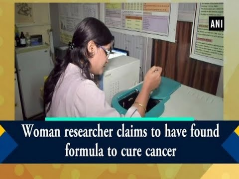 Woman researcher claims to have found formula to cure cancer -  #Chhattisgarh News