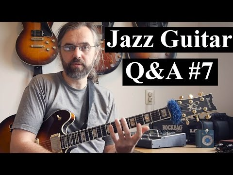 Jazz Guitar Q&A #7 - Alternate vs Sweeping & Economy - 1000 Euro Archtop - Finger independence