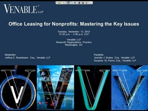 Office Leasing for Nonprofits: Mastering the Key Issues - November 13, 2012