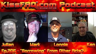 KissFAQ Podcast Ep.206 - Borrowing From Other Acts?