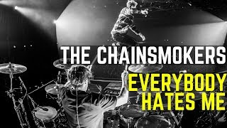 The Chainsmokers Everybody Hates Me Matt McGuire Drum Cover