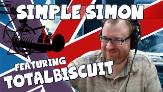 Simple Simon Ep. 7 Ft. Totalbiscuit