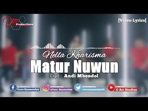 Nella Kharisma - Matur Nuwun [Video Lyrics]
