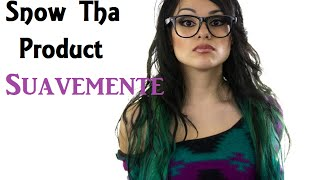 Download Snow Tha Product - Suavemente MP3 song and Music Video