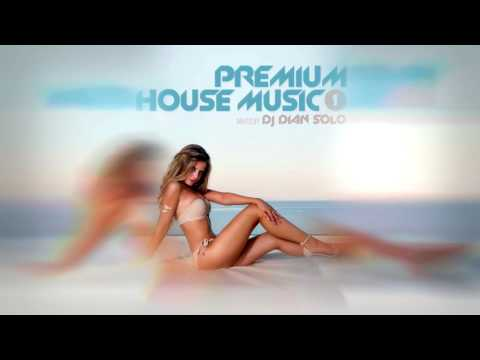 Premium House Music mixed by DJ Dian Solo (episode 1) - 60 minutes