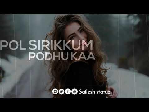 💕Paarthaal Paarkka Thondrum💕Aadhalal Kadhal Seiveer💕Mashup Whatsapp Status💕Sailesh Statuz💕