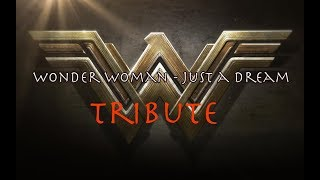Wonder Woman Tribute - Just a Dream (Nelly)