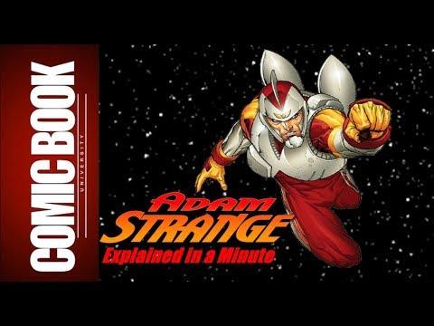 Adam Strange (Explained in a Minute) | COMIC BOOK UNIVERSITY