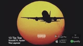 Tip Toe ft. Ayden