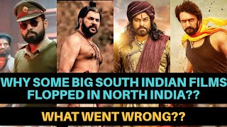Why Some Big South Indian Films Flopped in North India I What Went Wrong??