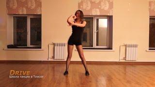 Клубный танец в Томске  - Школа танцев Драйв