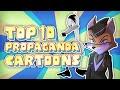 Top 10 Propoganda Cartoons