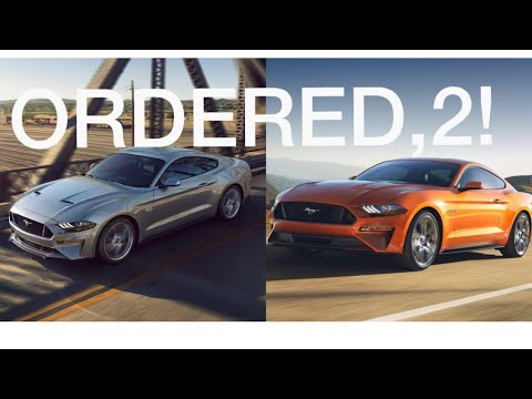 Why I ordered TWO 2018 Ford Mustang GTs!