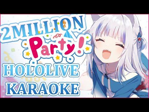 [2MILLION PARTY] HOLOLIVE KARAOKE!! #gurats2M