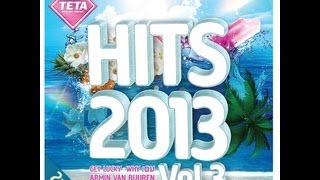 Repeat youtube video Hits 2013 Vol.3 CD1 (Official Release) TETA