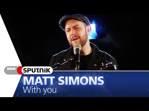 Matt Simons - With you (live & Akustik) - SPUTNIK Videosession Mp3