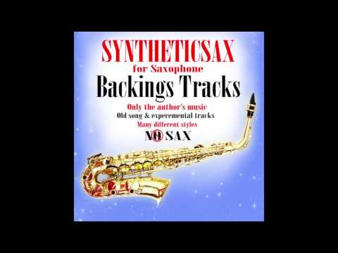 Syntheticsax - Backing Tracks (Cue 69 Songs Mix) Buy in iTunes,Amazon,djshop