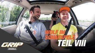 Wolf im Schafspelz Teil 8 - Die erste Probefahrt! I GRIP Originals
