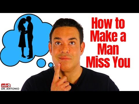 How To Make A Man Miss You - 6 New Tips That Always Work