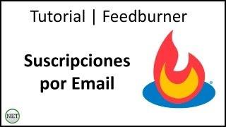 Tutorial feedburner | Suscripciones por Email