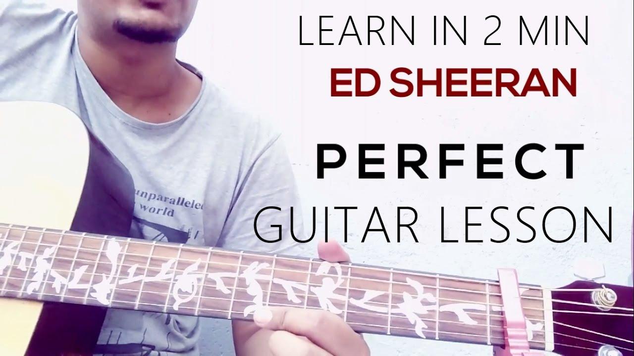 Guitar Lesson Ed Sheeran Perfect Chords Youtube