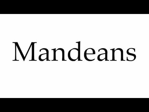 How to Pronounce Mandeans