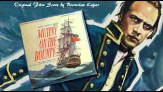 "Overture & Main Title (""Mutiny On The Bounty"") / Bronislau Kaper (Original Soundtrack)"