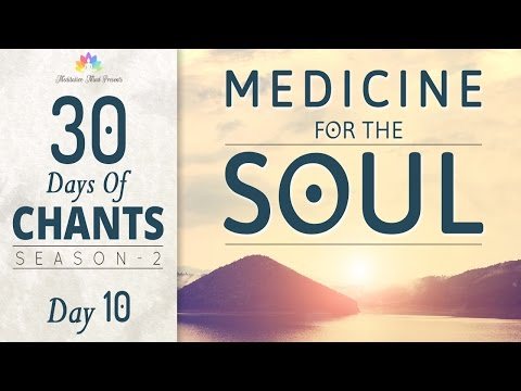 MEDICINE for the SOUL | BOLO RAM MANTRA | 30 DAYS of CHANTS S2 - DAY10 | Mantra Meditation Music
