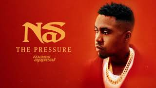 Nas - The Pressure (Official Audio)