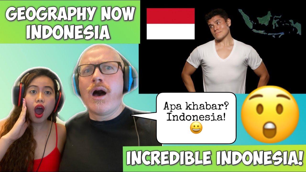 Geography Now Indonesia Filipina Danish Reaction Youtube