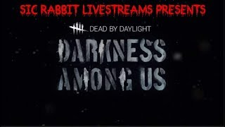 DEAD BY DAYLIGHT PC/NEW DARKNESS AMONG US DLC/NOT PG/HD1080P 60FPS