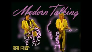 Смотреть клип Modern Talking - You'Re My Heart, You'Re My Soul