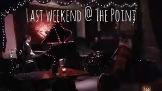 @ The Point: Phil DeGreg Trio w/Art Gore & John Massey