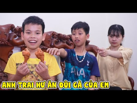 Xem phim Anh em siêu quậy - Anh Trai Hư Ăn Đùi Gà Của Em - Anh Em Siêu Quậy ❤️ Biệt Đội Lầy Lội