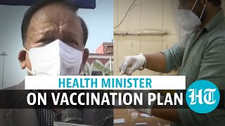 'Plan to give Covid vaccine to 25-30 cr people by August 2021': Harsh Vardhan