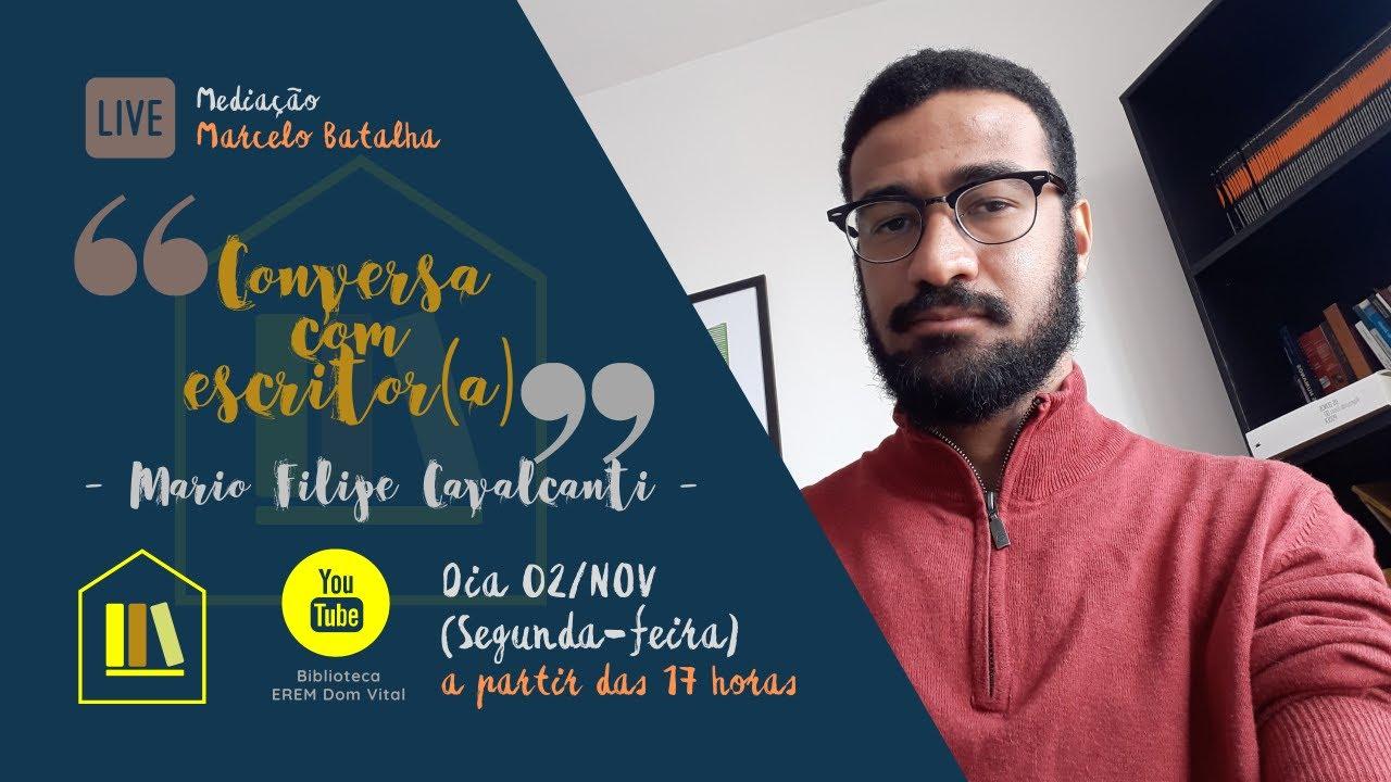 22/2020 - Conversa com Escritor recebe Mario Filipe Cavalcanti - YouTube