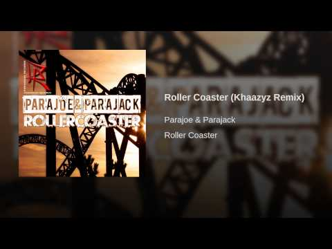 Roller Coaster (Khaazyz Remix)