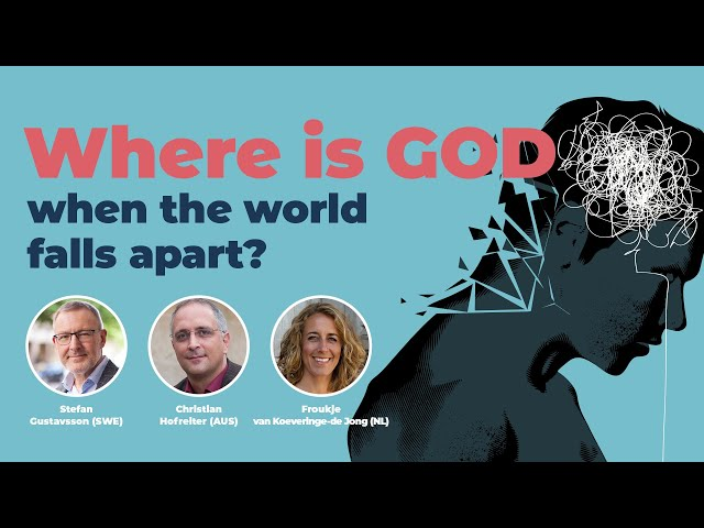 Where is God when the world falls apart? Stefan Gustavsson, Christian Hofreiter