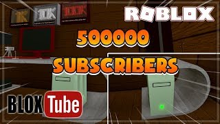 ROBLOX BloxTube #7 | 500000 SUBSCRIBERS AND UPGRADE THE CPU BARREL