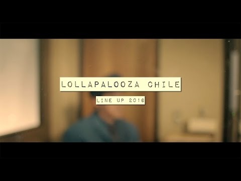 Lollapalooza Chile - Lineup oficial 2016