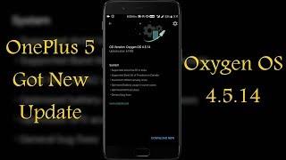 OnePlus 5 Got New Oxygen OS Update - Oxygen OS 4.5.14