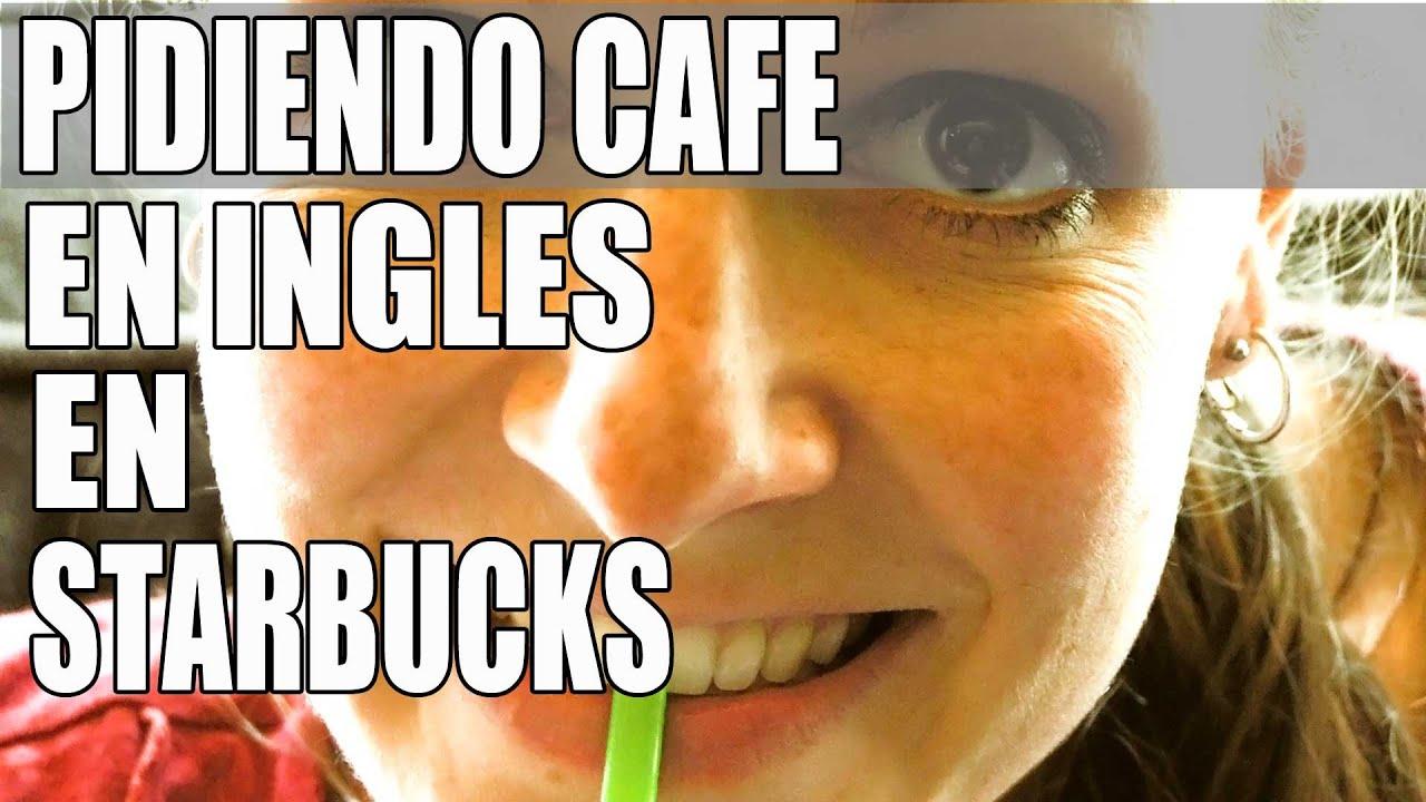 Pidiendo Starbucks En Inglés Frases En Inglés Para La Vida Cotidiana Inglés Para Hispanohablantes