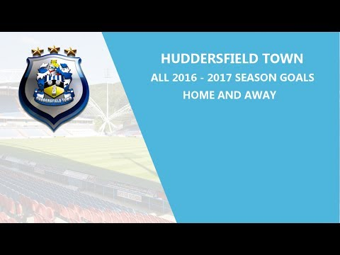 Huddersfield Town 2016-2017 Season All Goals